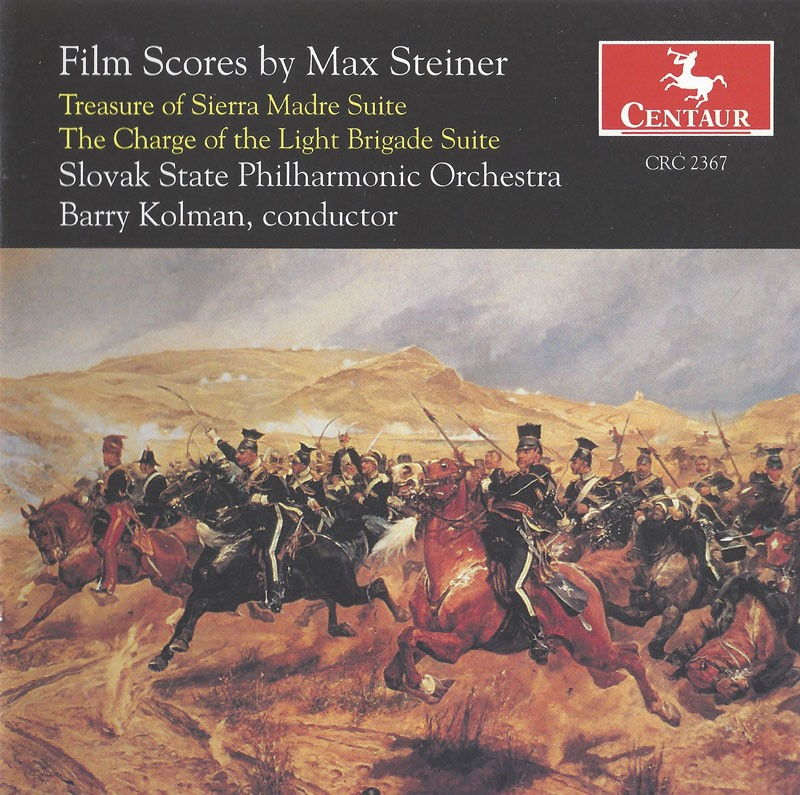 CRC 2367 Film Scores by Max Steiner:  Treasure of Sierra Madre Suite