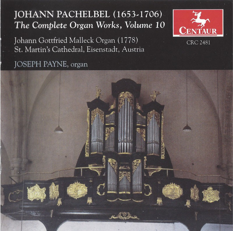 CRC 2481 Johann Pachelbel: The Complete Organ Works, Vol. 10
