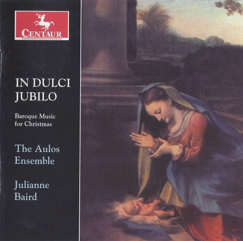 CRC 2831 In Dulci Jubilo: Baroque Music for Christmas. Trad: In Duci Jubilo