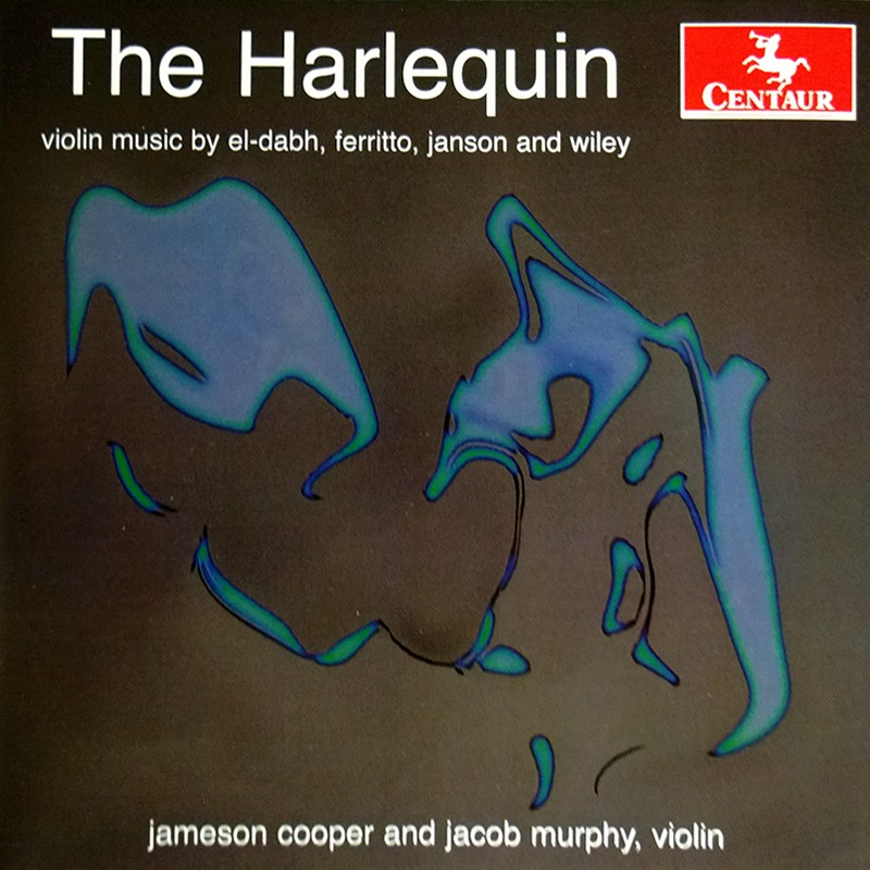CRC 3310 The Harlequin: Violin music by El-Dabh, Ferritto, Janson and Wiley
