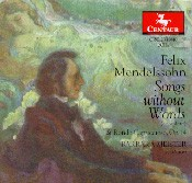 CRC 2339/2340 Felix Mendelssohn:  Songs Without Words (complete)