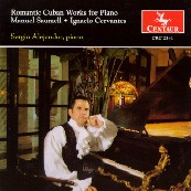 CRC 2341 Romantic Cuban Works for Piano:  Works by Manuel Saumell and Ignacio Cervantes