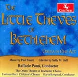 CRC 2424 Paul Stuart: The Little Thieves of Bethlehem (Opera in One Act)