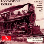 "CRC 2478 ""Locomotion Express: On The Track Galops, Marches, Screamers & More."" Troledo Blade"