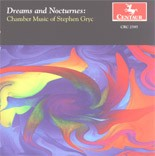 CRC 2595 Stephen Gryc: Dreams and Nocturnes (Chamber Music)