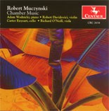 CRC 2634 Robert Muczynski: Chamber Music.  First Piano Trio, Op. 24