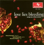 CRC 2666 love lies bleeding: Songs by Libby Larsen.  Cowboy Songs