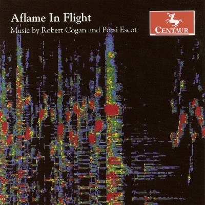 CRC 2722 Aflame In Flight:  Music by Robert Cogan and Pozzi Escot.  Robert Cogan:  Aflame in Flight