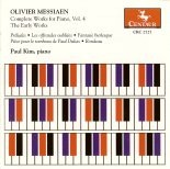 CRC 2727 Olivier Messiaen: The Complete Works for Piano, Vol. 4 The Early Works.  Preludes (1928-29)