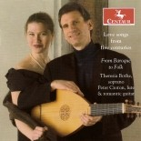 CRC 2802 Love Songs from Five Centuries: From Baroque to Folk. Songs by Frescobaldi, Monteverdi, D'India, Kasperger, Anon, Dowland, Giuliani, Peter Croton, and Traditional Songs