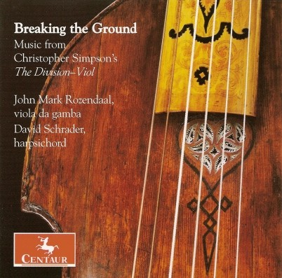 CRC 2920 Breaking the Ground:  Music of Christopher Simpson's The Division-Viol.  John Mark Rozendaal, viola da gamba