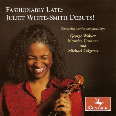 CRC 2982 Fashionably Late:  Juliet White-Smith Debuts!  George Walker:  Viola Sonata