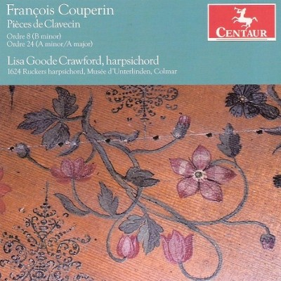 CRC 3104 Francois Couperin:  Pieces de Clavecin.  Ordre 8 in B minor (Book II, 1717)
