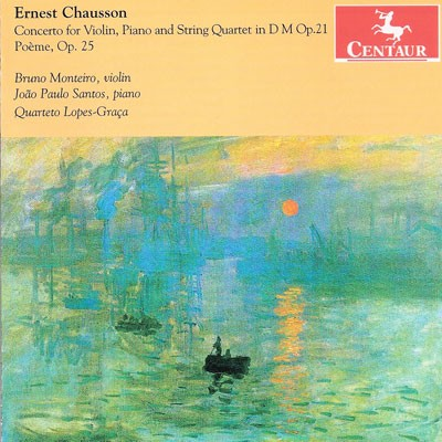 CRC 3120 Ernest Chausson:  Concerto for Violin, Piano and String Quartet in D Major, Op. 21