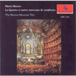 CRC 2129 Marin Marais:  La Gamme et autres mouceaux de symphonie