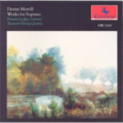 CRC 2143 Dexter Morrill: Works for Soprano