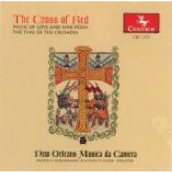 CRC 2373 The Cross of Red:  Music of Love and War from the Time of the Crusades