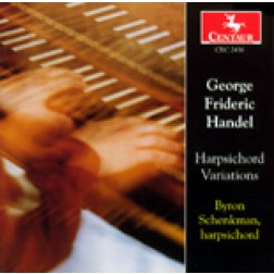 CRC 2436 George Frideric Handel: Harpsichord Variations.  Suite in Bb Major