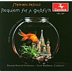 CRC 2445 Stephen Perillo: Requiem for a Goldfish.  Lullaby for Orchestra