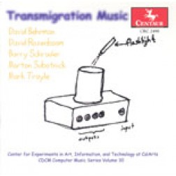 "CRC 2490 CDCM Computer Music Series Volume 30.  ""Transmigration Music"