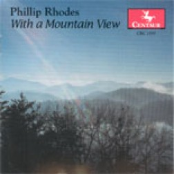 CRC 2597 Phillip Rhodes: With a Mountain View.  Two Appalachian Settings for  String Quartet