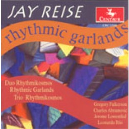 CRC 2598 Jay Reise: Rhythmic Garlands and Other Pieces.