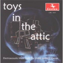 CRC 2605 CDCM Computer Music Series, Volume 33.  Toys in the Attic