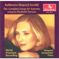 CRC 2613 Kaikhosru Shapurji Sorabji: The Complete Songs for Soprano