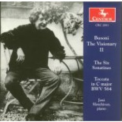 CRC 2681 Busoni the Visionary, Volume II.  The Six Sonatinas