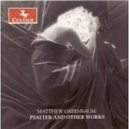 CRC 2789 Matthew Greenbaum:  Psalter and Other Works. Castelnau