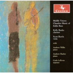 CRC 2869 Middle Voices:  Chamber Music of Eddie Bass.  Five Songs, Sonata for Viola and Piano