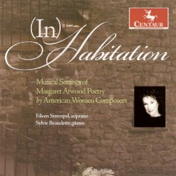 CRC 3002 In Habitation:  Musical Settings of Margaret Atwood Poetry by American Women Composers.  Judith Cloud:  Night Dreams