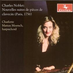 CRC 3005 Charles Noblet:  Nouvelles suites de pieces de clavecin