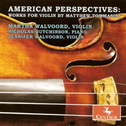 CRC 3058 American Perspectives:  Works for Violin by Matthew Tommasini.  Fiddle States