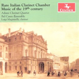 CRC 3227 Rare Italian Clarinet Chamber Music of the 19th century.